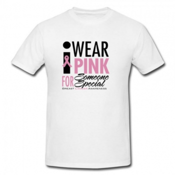 I Wear Pink For Someone Special T-Shirt